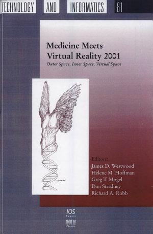 Medicine Meets Virtual Reality 2001