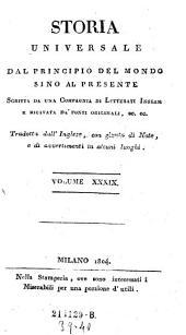 Storia Universale Dal Principio Del Mondo Sino Al Presente: Volume 39