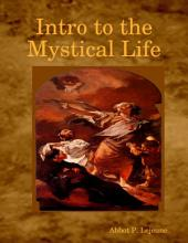 Intro to the Mystical Life
