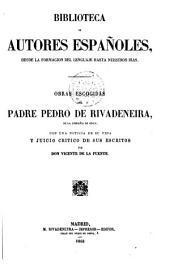 Obras escogidas del Padre Pedro de Rivadeneira de la Compañía de Jesús