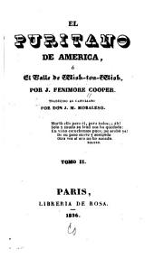 El puritano de America; ó, El valle de Wishton-Wish: Volumen 2