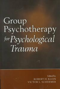 Group Psychotherapy for Psychological Trauma PDF