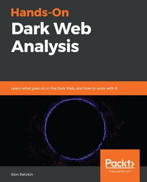 Hands On Dark Web Analysis