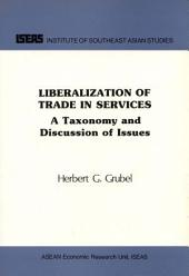 Liberalization of Trade in Services: A Taxonomy and Discussion of Issues