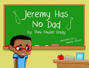 Jeremy Has No Dad