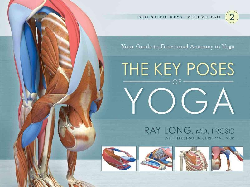 Download The Key Poses of Yoga Book