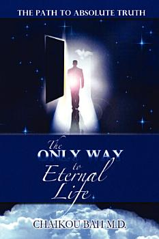 The Only Way to Eternal Life PDF