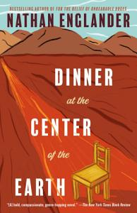 Dinner at the Center of the Earth Book