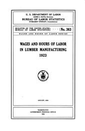 Wages and hours of labor in lumber manufacturing, 1923