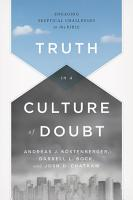 Truth in a Culture of Doubt PDF