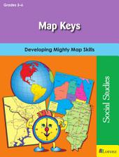 Map Keys: Developing Mighty Map Skills