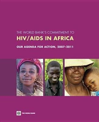 The World Banks Commitment To Hiv Aids In Africa