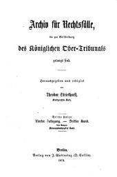 Archiv für Rechtsfälle die zur Entscheidungen des Königlichen Ober-Tribunals gelangt sind: Band 87