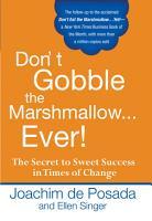 Don t Gobble the Marshmallow Ever  PDF
