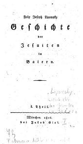 Geschichte der Jesuiten in Baiern: 1