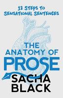 The Anatomy of Prose