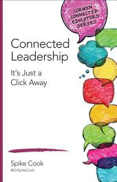 Connected Leadership: It's Just a Click Away