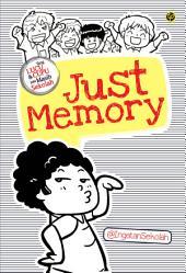Just Memory: Yang Lucu & Cupu pas Masih Sekolah