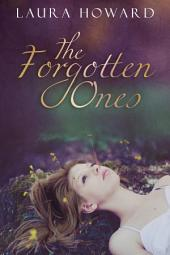 The Forgotten Ones: Book 1: The Danaan Trilogy