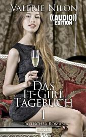 Das It-Girl-Tagebuch 1 ((Audio))