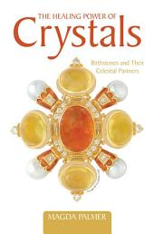 The Healing Power of Crystals: Birthstones and Their Celestial Partners