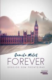 Forever: desejos sem fronteiras