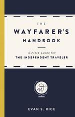 The Wayfarer's Handbook