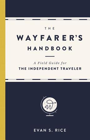 The Wayfarer s Handbook PDF