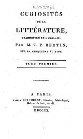 Curiosités de la littérature: Volume1