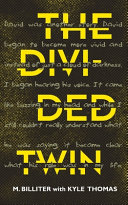 The Divided Twin
