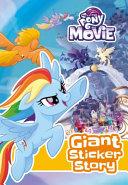 My Little Pony Movie  Giant Sticker Storybook