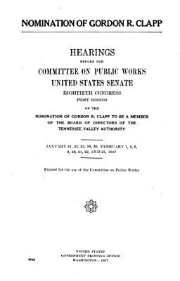 Nomination of Gordon R. Clapp