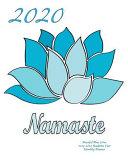 2020 Namaste Peaceful Blue Lotus 2019-2020 Academic Year Monthly Planner