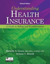 Understanding Health Insurance (Book Only): Edition 11