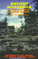 Ancient Micronesia The Lost City Of Nan Madol Book PDF