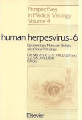 Human Herpesvirus-6: Epidemiology, Molecular Biology and Clinical Pathology