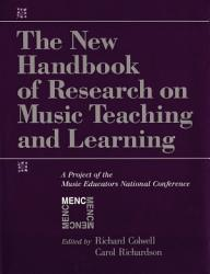 The New Handbook Of Research On Music Teaching And Learning Book PDF
