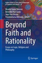 Beyond Faith and Rationality PDF