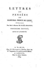 Lettres et pensées du Maréchal Prince de Ligne, publiées par Mad. la Baronne de Staël Holstein. Troisième édition, revue et augmentée