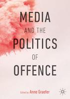 Media and the Politics of Offence PDF