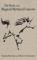 The Book of the Magical Mythical Unicorn PDF