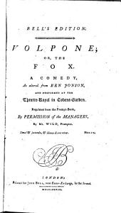 Volpone, Or, The Fox: A Comedy