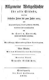 Allgemeine Weltgeschichte für alle Stände von des frühesten Zeiten bis zum Jahre 1831, mit Zugrundelegung seines grösseren Werkes...
