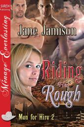 Riding Her Rough [Men for Hire 2]