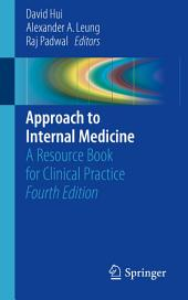 Approach to Internal Medicine: A Resource Book for Clinical Practice, Edition 4