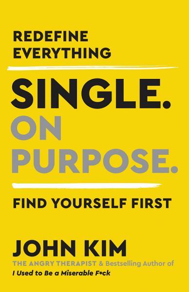 Download Single On Purpose Book