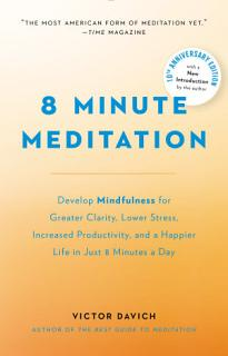 8 Minute Meditation Expanded Book