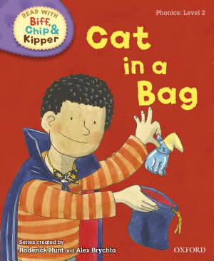 Read with Biff  Chip and Kipper Phonics  Level 2  Cat in a Bag PDF
