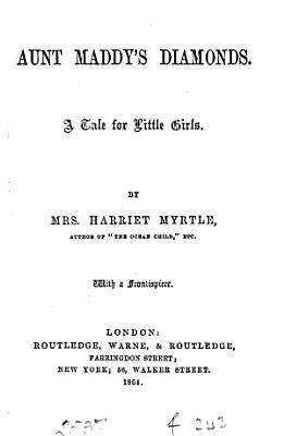 Aunt Maddy s diamonds  by Harriet Myrtle PDF