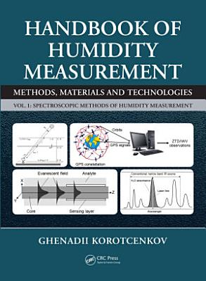 Handbook of Humidity Measurement  Volume 1